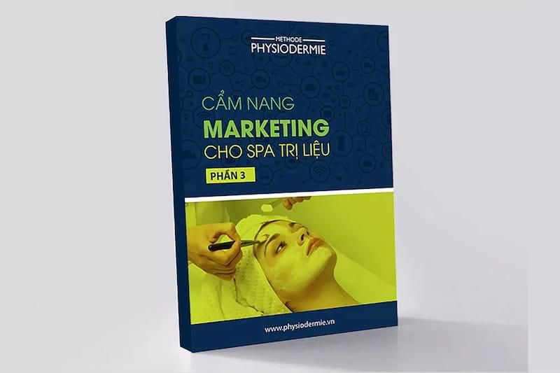 Cẩm nang Marketing cho Spa trị liệu – Phần 3