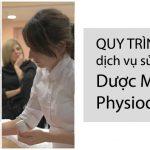 Quy trình dịch vụ sử dụng Dược Mỹ Phẩm Methode Physiodermie