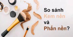kem-nen-va-phan-nen-khac-biet-khong-the-nham-lan
