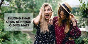 nep-nhan-o-duoi-mat-khi-cuoi-lam-the-nao-de-het