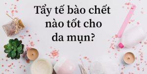 tay-te-bao-chet-nao-tot-cho-da-mun