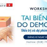 """Workshop """"TAI BIẾN DA DO DEMODEX: ĐIỀU TRỊ VÀ DỰ PHÒNG TÁI PHÁT"""""""
